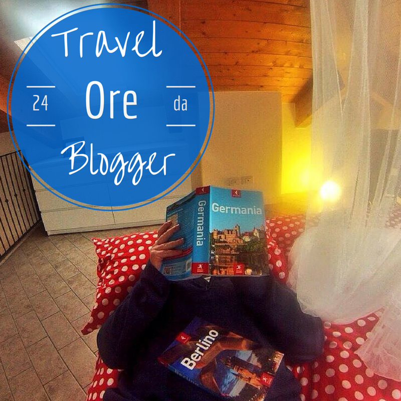 Un giorno da Travel Blogger
