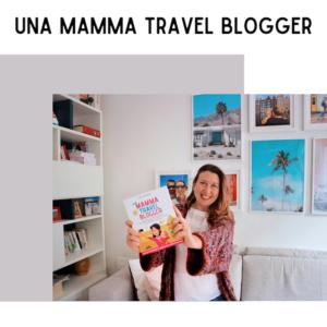 Una mamma travel blogger