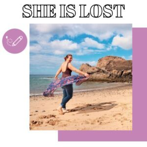 She is lost